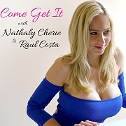 Come Get It with Nathaly Cherie